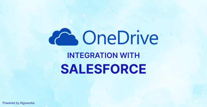 Salesforce Integration with OneDrive: A Collaborative Document Management Solution