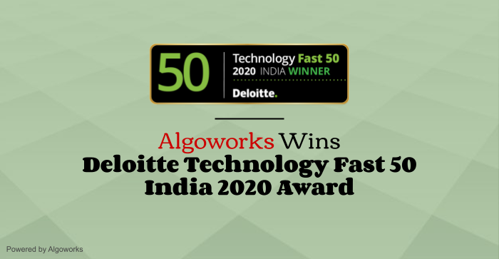 Algoworks Wins Deloitte Technology Fast 50 India 2020 Award
