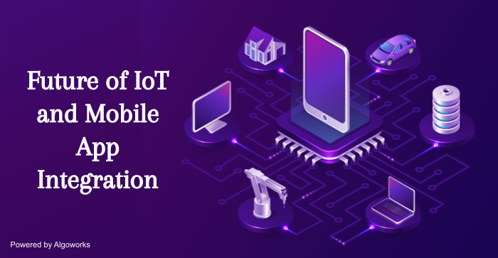 The Digital Industrial Revolution is Here with IoT and Mobile App Integration
