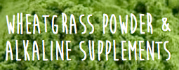 click here for wheatgrass juice and supplements