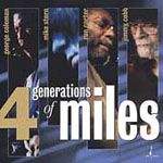 George Coleman, Mike Stern, Ron Carter, Jimmy Cobb: 4 Generations Of Miles