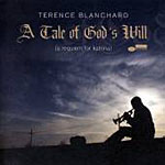 Terence Blanchard: A Tale Of God's Will (A Requiem For Katrina)
