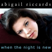 Album When The Night Is New by Abigail Riccards