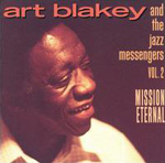 Mission Eternal, Vol. 2 by Art Blakey