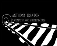 Anthony Braxton: 9 Compositions