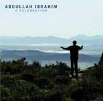 Abdullah Ibrahim: A Celebration