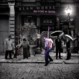 Alan Morse: Four O'Clock and Hysteria