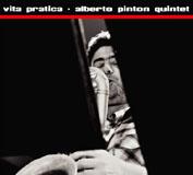 Alberto Pinton Quintet: Vita Pratica