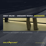 Scenarios by Andy Milne and Gregoire Maret