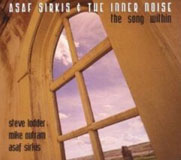 Asaf Sirkis & The Inner Noise: The Song Within
