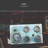 Album Contraption by Bark!