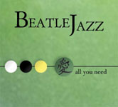 BeatleJazz: All You Need