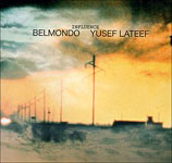 Belmondo / Yusef Lateef: Influence