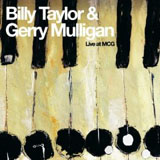 Billy Taylor and Gerry Mulligan: Live at MCG