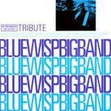 Blue Wisp Big Band: Tribute