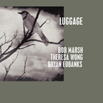 """Read """"Luggage"""" reviewed by Mark Corroto"""