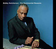 Bobby Hutcherson: For Sentimental Reasons