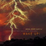 Bruce Arkin Quartet: Wake Up!