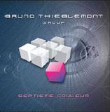 Bruno Thieblemont Group: Septieme couleur