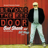 Bud Shank / Bill Mays: Beyond the Red Door