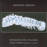 Burton Greene: Retrospective 1961-2005: Solo Piano (August 18, 2005)