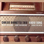 Carlos Barretto Trio / Louis Sclavis: Radio Song