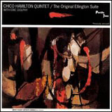 Chico Hamilton Quintet: The Original Ellington Suite