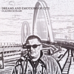 Album Dreams And Emotions Of City by Claudio Scolari