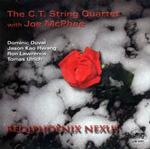 The C.T. String Quartet: Reqiphoenix Nexus