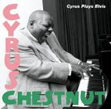 Cyrus Chestnut: Cyrus Plays Elvis