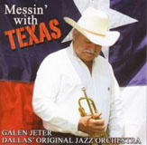 Dallas' Original Jazz Orchestra: Messin' with Texas