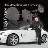 Dan McMillion Jazz Orchestra: High Octane