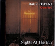 Dave Tofani Quartet: Nights At The Inn