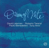 David Liebman / Roberto Tarenzi / Paolo Benedettini / Tony Arco: Dream of Nite