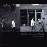 Album Dedicated to You...But You Weren't Listening - The Music of Soft Machine by Delta Saxophone Quartet