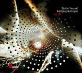 Dhafer Youssef / Wolfgang Muthspiel: Glow