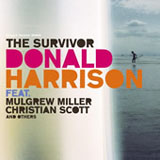 Donald Harrison: The Survivor
