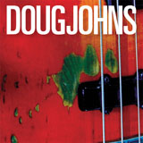Album Doug Johns by Doug Johns