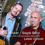 Album Latest Outlook by Stryker Slagle Band