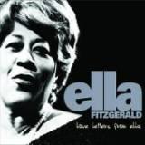 Ella Fitzgerald: Love Letters From Ella