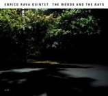 Enrico Rava Quintet: The Words and the Days