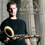 Eric Alexander: Temple of Olympic Zeus