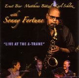 Ernst Bier/Sonny Fortune - Live at the A-Trane