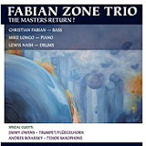 Fabian Zone Trio: The Masters Return!