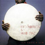 Fred Anderson & Hamid Drake: From The River To The Ocean