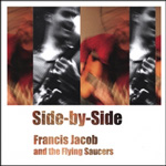 Francis Jacob and the Flying Saucers: Side-By-Side
