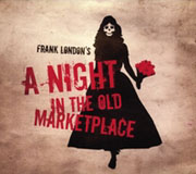 Frank London: Frank London's A Night in the Old Marketplace