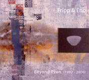 Robert Fripp: Beyond Even (1992-2006)