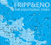 Robert Fripp: The Equatorial Stars