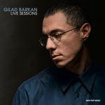 Gilad Barkan: Live Sessions